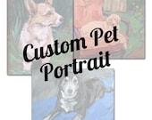 Paint my Pet - Custom Pet Portrait - Custom Pet Painting by Char Fitzpatrick