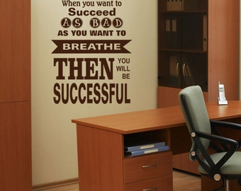 When YOU WANT To SUCCEED vinyl wall art sticker decal