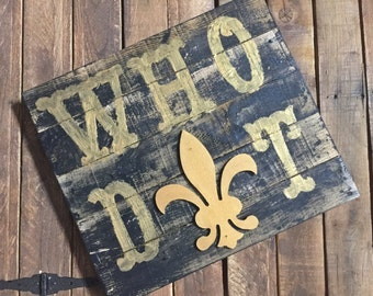 "Saints ""Who Dat"" Wood Pallet Wall Decor"