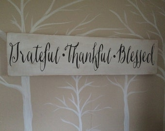 Greatful Thankful Blessed distressed wood sign *Inspirational handmade wood decor