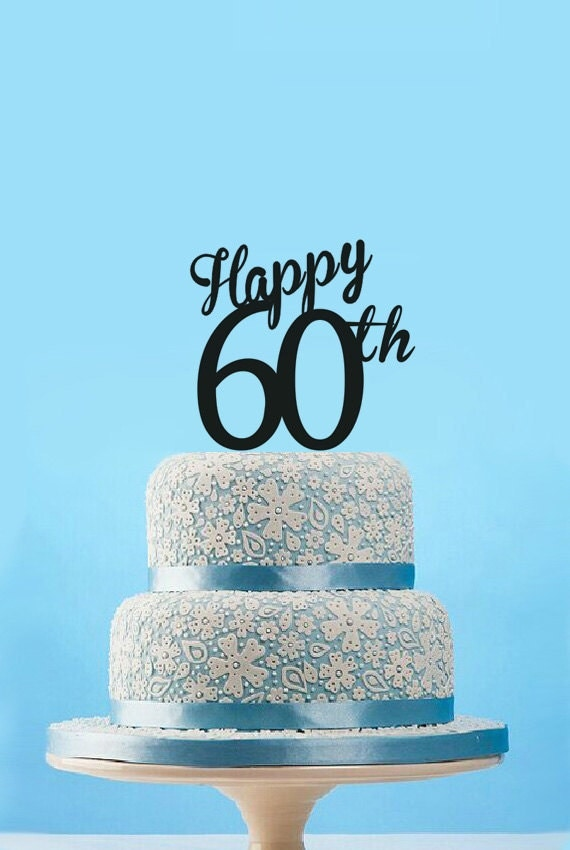 Happy 60th Cake Topper60th Birthday Cake TopperHappy 60th