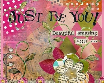 Just Be You Big Print