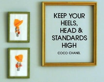 Keep your heels, head, and standards high- coco chanel  Wall Decal