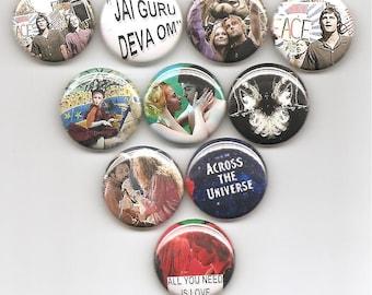 Across The Universe 10 Pins buttons pinbacks badges Classic Set