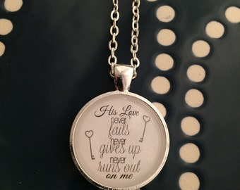 His Love Never Fails Pendant
