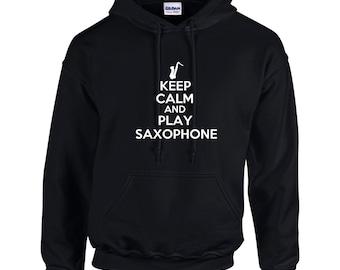 Keep Calm And Play Saxophone Mens Hoodie  Funny Humor