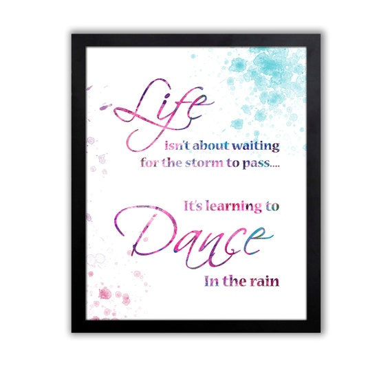Wall Art Quotes Dance In The Rain : Dancing quote wall art for girl dancer in the rain
