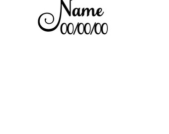 SVG, DFX, PNG, Name Add-on, Fancy Font, Name, Add Name, Add Date, Name and Date, File Add On