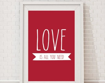 Love is all you Need, Digital Art Love Print Inspirational Quote for Home Decor, Love Quotes Wall Art Printable, Anniversary Gift