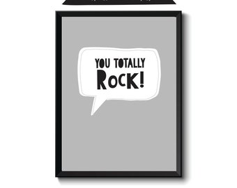 You Totally Rock Modern Wall Art, Boys Bedroom Wall Prints, Nursery Wall Art Prints, Room Decor Prints, Instant Download Grey Black