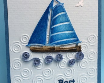 Beautiful 3D Blue Sailboat and Quilled Accents, 3D Card, Unique Father's Day Card, Handmade Card,Nautical Card, Men's Card, Masculine  Card