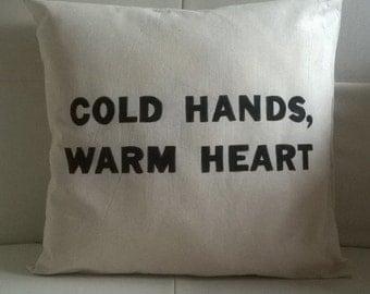 "Free Shipping Handmade ""Cold hands, Warm heart"" Pillow / Cushion / Throw pillow 37x37 cm ecru"