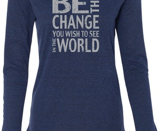 "Ladies ""Be the Change"" Tri-Blend Yoga Hoodie Tee Shirt - W3101-CHANGE"