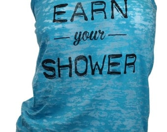 Earn your shower burnout workout tank (available in 4 colors)