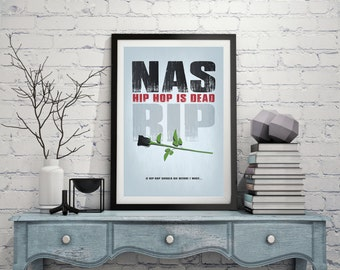 "Original Print Inspired by Nas' ""Hip Hop Is Dead"""