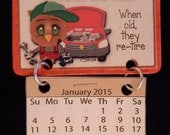 2015 Calendar Magnet - Mechanic