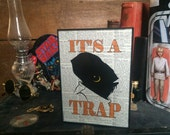 It's a trap! Ackbar print