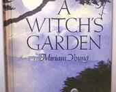 A Witch's Garden journal