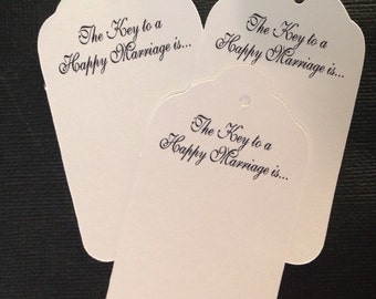 50 LARGE tags The Key to a Happy Marriage is