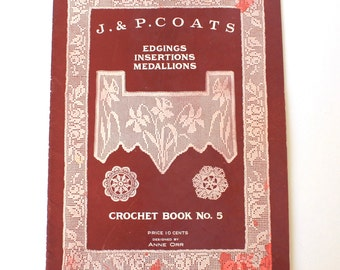 J P Coats Crochet Book No. 5 from the 1910's