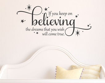 Cinderella Wall Quote Decal If You Keep On Believing Fairytale Girls Nursery Fairytale Inspirational Believe Wall Art Decor Vinyl Wall Decal