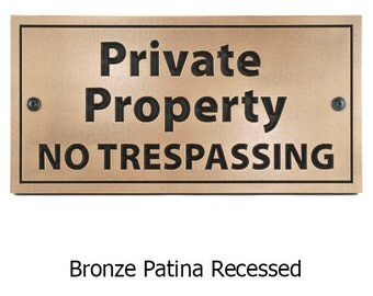 Ready to Ship! Recessed Bronze Private Property No Trespassing 18x9 in