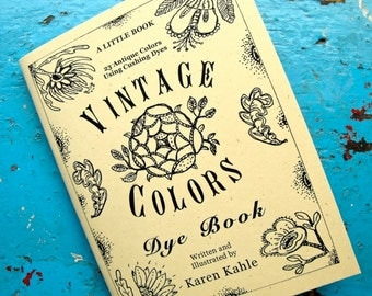 Vintage Colors Dye Book