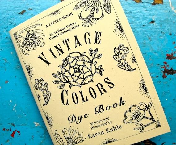 Vintage Colors Dye Book