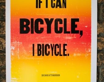 If I Can Bicycle, I Bicycle Letterpress Print