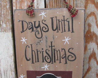 Primitive Days Before Christmas Chalkboard Hand Painted Sign Plaque with Free Piece of Chalk GCC5594
