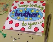 Brother - 'Happy Birthday To You, Brother' - Happy Birthday
