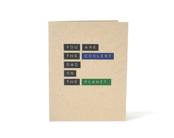 Card for Dad - Coolest Dad On The Planet - Blank Fathers Day Greeting Card - Card for Father - I love you card - Thinking of Dad card