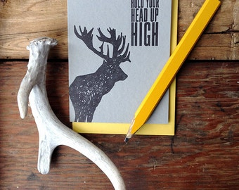 W-203 Hold your head up high elk letterpress card
