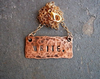 Write Necklace - Copper and Bronze - Gift for Writers Authors Poets - Salvaged Materials - Modern - Copper -