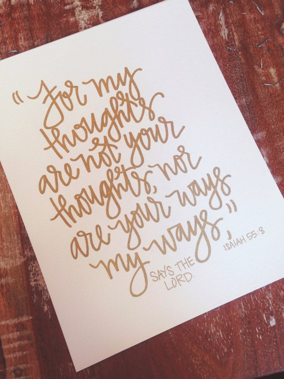 For my thoughts are not your thoughts Print Isaiah 55:8