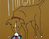 Thirsty Dog - Hand Pulled Screenprint