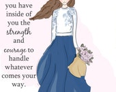 Inspirational Art for Women - Quotes for Women  - Strength and Courage - Art for Women - Inspirational Art