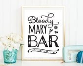 Printable Bloody Mary Bar Sign Poster Digital Brunch Bridal Shower Birthday Decoration INSTANT DOWNLOAD
