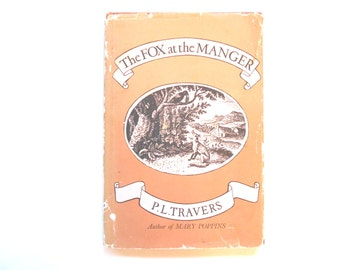 The Fox at the Manger, a Vintage Children's Christmas Book, P. L. Travers