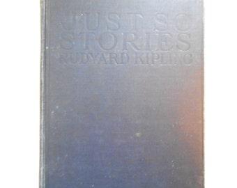 Just So Stories, Vintage Children's Book, Rudyard Kipling, 1941, Joseph M. Gleeson Illustrations