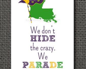 5x7 Parade Print - Mardi Gras, New Orleans, NOLA Crazy