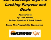 ARTICLE - Self-Sabotage Sign #10: Lacking Purpose and Goals by Jane Freund