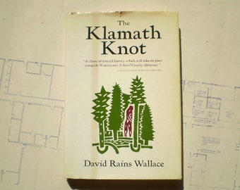 The Klamath Knot - First Edition - 1983 - by David Rains Wallace - Explorations of Myth and Evolution