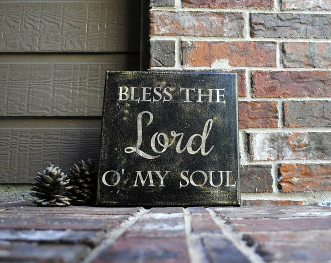 "Featured listing image: Bless the Lord O' My Soul on 12""x12"" Stretched Canvas"