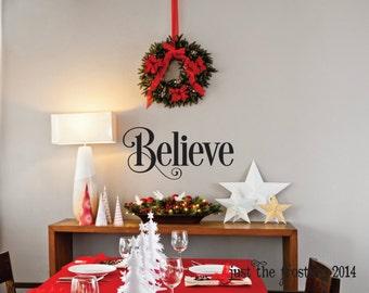 Believe Christmas Vinyl Wall Decal - Mantle Christmas Decor Vinyl Wall Decal - Believe Christmas Decoration Vinyl Lettering Wall Art Decor