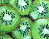 Oil Paintings • Original Art  • Daily Painters • Daily Painting• Kiwi Fruit