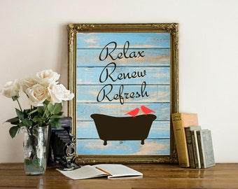 Bathroom Art Print, Bathtub, Birds, Relax, Renew, Rrefresh, Bathroom Wall Decor, Blue Barnwood, Rustic