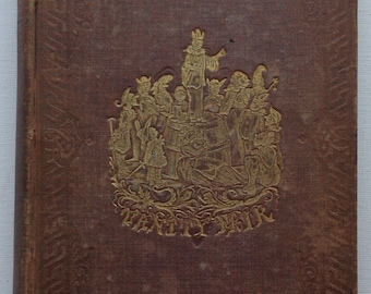 Vanity Fair by William Makepeace Thackeray. Early U.S. Printing in one volume, circa 1849.