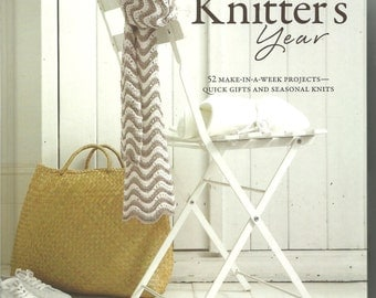 The Knitter's Year by Debbie Bliss 52 Make-in-a-week projects Hardcover Knitting Pattern Book NJ