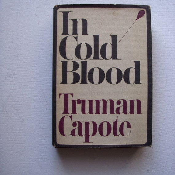 In Cold Blood by Truman Capote  book of the month club edition 1965 1st printing